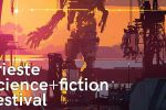 Trieste Science+Fiction Festival 2017